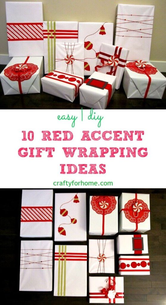 10 Red Accent Gift Wrapping Ideas | Easy, creative DIY red gift wrapping ideas for Christmas with ribbon, felt, and washi tape. #giftwrapping #giftwrappingforchristmas #easygiftwrapping #redgiftwrapping #washitapecrafts #ribboncrafts #craftforkids for full tutorials on https://craftyforhome.com
