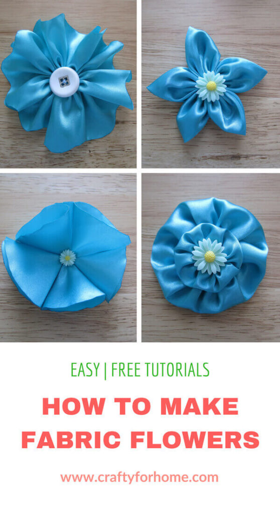4 Easy Ways To Make Fabric Flowers Crafty For Home