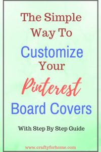 How To Create Pinterest Board Covers