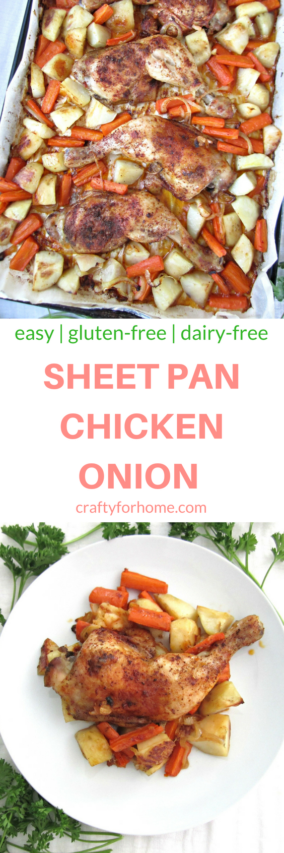 Healthy baked Sheet Pan Onion Chicken for a quick and easy weeknight meal with simple ingredients, tender and burst with flavor #sheetpan #glutenfree #chickendinner #bakedchicken for full recipe on craftyforhome.com