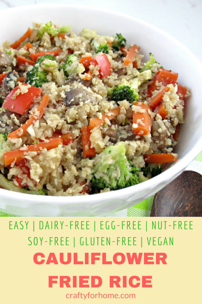 Easy cauliflower fried rice recipe for a healthy vegan inspired meals and loaded with vegetables. Healthy, soy-free, dairy-free, gluten-free, nut-free, vegetarian, vegan. #cauliflowerrice #vegan #glutenfree for full recipe on craftyforhome.com