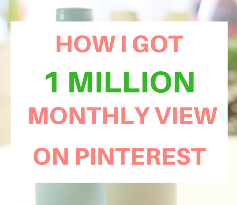 How I got 1 million monthly views on Pinterest #pinteresttips #pintereststrategy #bloggingtips for details on craftyforhome.com