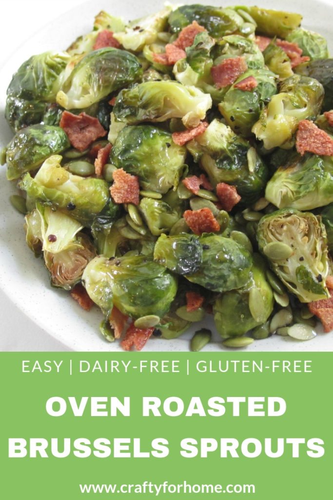 Oven Roasted Brussels Sprouts With Bacon | Easy oven roasted brussels sprouts recipe with maple glaze and topped it up with crispy bacon. A quick and simple meal for the family. Dairy-free, nut-free, gluten-free. #sheetpan #dairyfree #nutfree #roastedbrusselssprouts #crispybacon for full recipe on www.craftyforhome.com