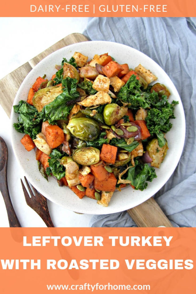 Leftover Turkey With Roasted Vegetables | Healthy leftover turkey recipe with roasted vegetables for clean eating, dairy-free and gluten-free meal option for the whole family. #leftoverturkeyrecipes #roastedvegetables #sheetpanroastedvegetables for full recipe on www.craftyforhome.com