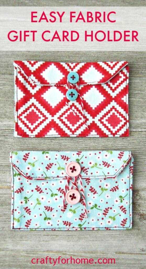 Easy Fabric Gift Card Holder Tutorials
