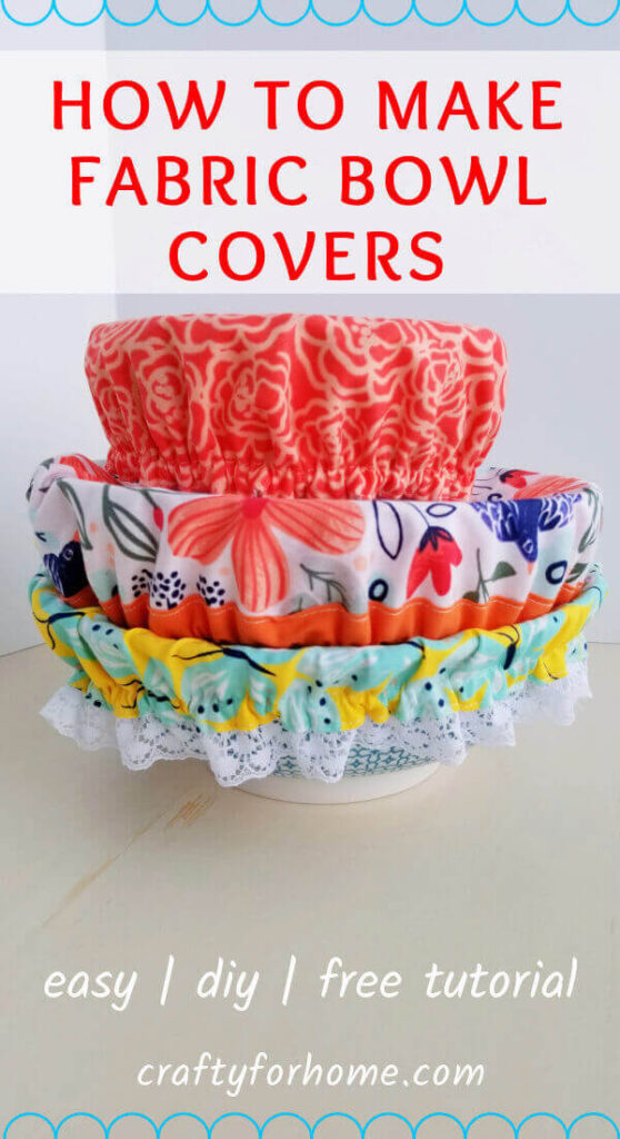 How To Make Bowl Covers